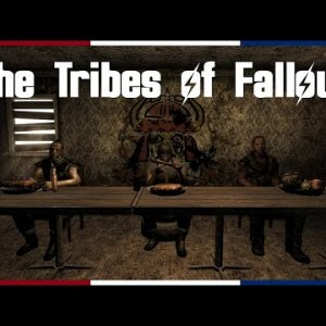 Chapter 2: The Tribes of Fallout